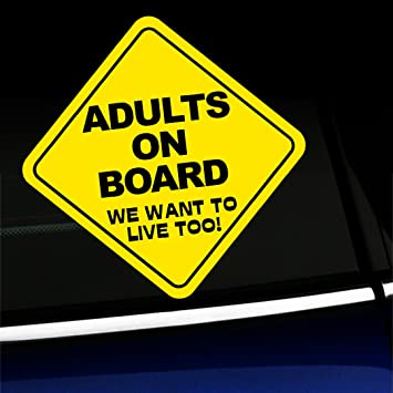 Warning Adults on Board Sticker Decal Funny 6/""