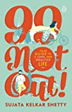 99 Not Out!: Your Guide to a Long and Healthy Life