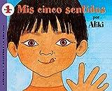 Mis Cinco Sentidos (My Five Senses) (Turtleback School & Library Binding Edition) (Aprende y Descubre La Ciencia (Pb)) (Spanish Edition)