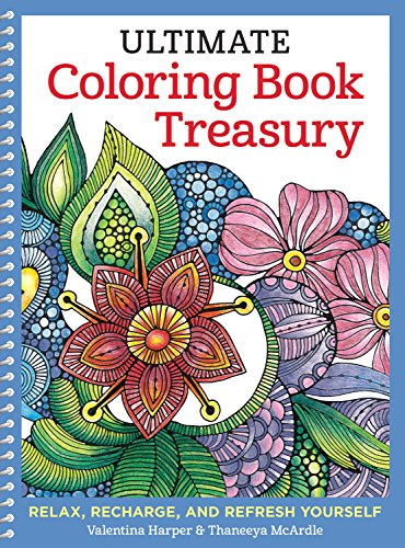 Ultimate Coloring Book Treasury: Relax, Recharge, and Refresh Yourself (Design Originals) 208 Pages of Beautiful One-Side-Only Designs on Extra-Thick, Perforated Paper in a Spiral Lay-Flat (Butterfly Coloring Pages)