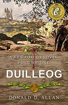 Duilleog (A New Druids Series Book 1) by [Allan, Donald D.]