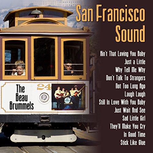 San Francisco Sound: The Beau ...