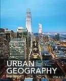 Urban Geography 3rd Edition