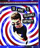 img - for So What Is Tolerance Anyway (Student's Guide to American Civics) book / textbook / text book
