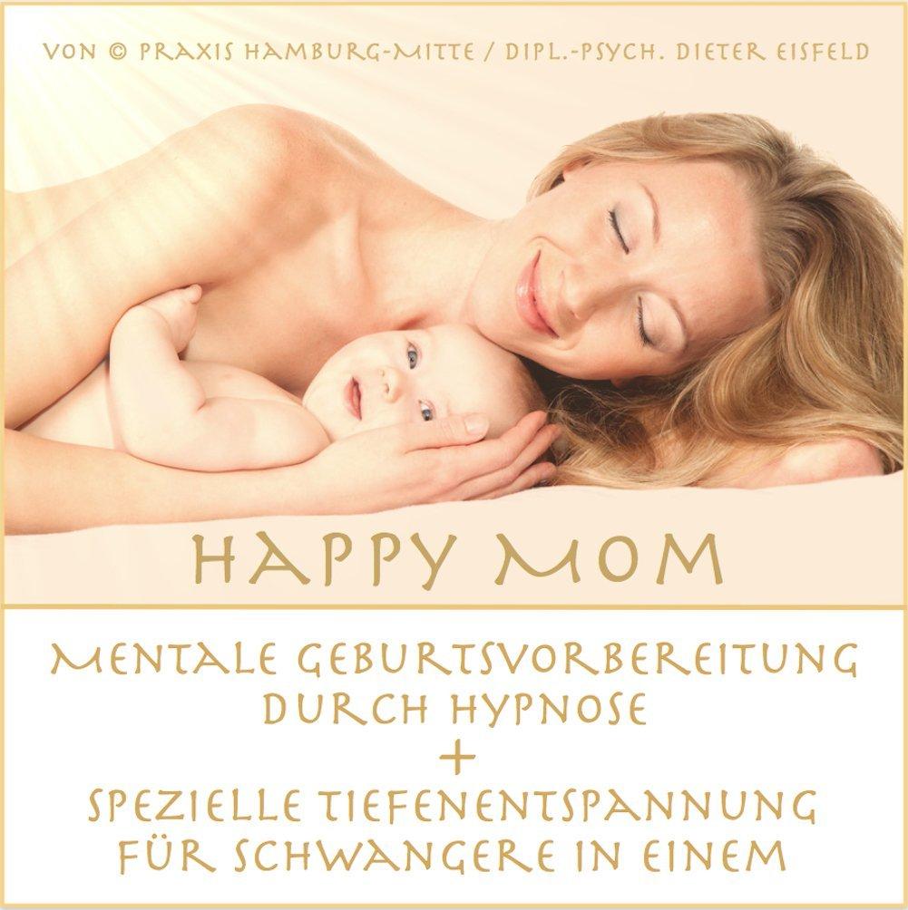 HAPPY MOM / Mentale Geburtsvorbereitung durch Hypnose + spezielle Tiefenentspannung für Schwangere in einem