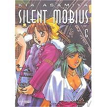 SILENT MOBIUS T.6