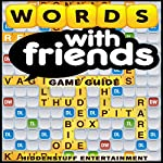 Words with Friends Game Guide |  HSE