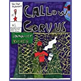 Callow Corvus #1: Inna-net Riches