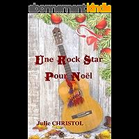 Une Rock Star Pour Noël