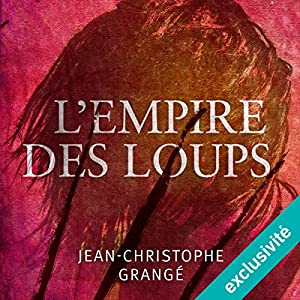 L'empire des loups Audiobook