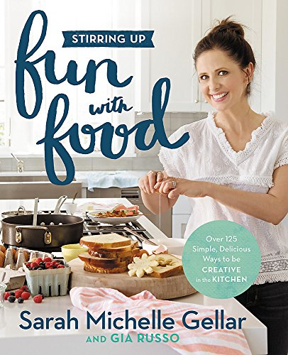 (Stirring Up Fun with Food: Over 115 Simple, Delicious Ways to Be Creative in the Kitchen)