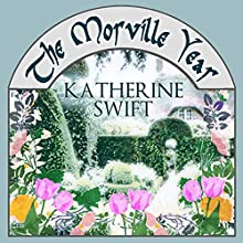 The Morville Year Audiobook by Katherine Swift Narrated by Jane McDowell