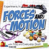 Experiments in Forces and Motion with Toys and Everyday Stuff (Fun Science)