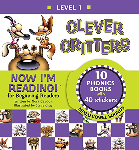Now I'm Reading! Level 1: Clever Critters (Mixed Vowel Sounds) ()