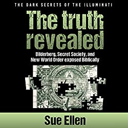 The Dark Secrets of the Illuminati, the Truth Revealed