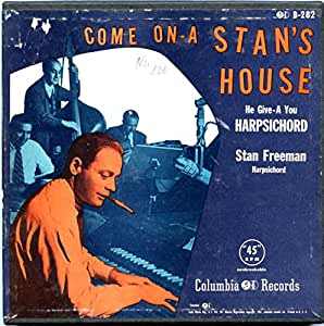 Come On-a Stan's House