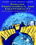 img - for Families, Professionals and Exceptionality: Positive Outcomes Through Partnership and Trust (5th Edition) book / textbook / text book