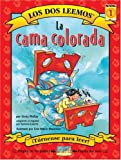 img - for La Cama Colorada / The Red Bed (Los Dos Leemos) (Spanish Edition) book / textbook / text book