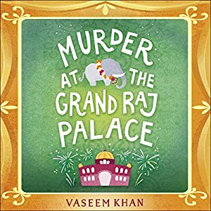 Murder at the Grand Raj Palace Audiobook