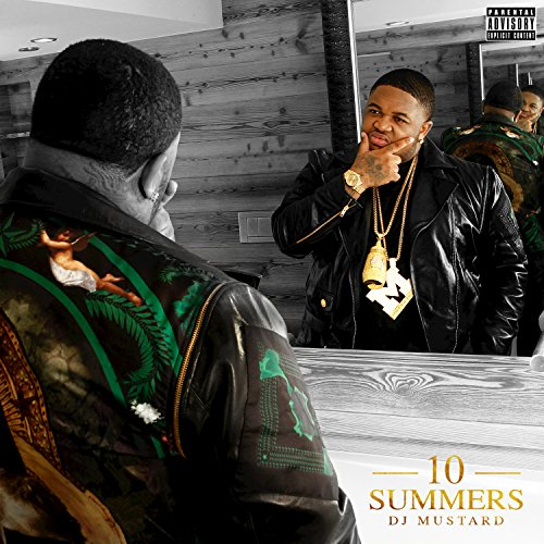 10 Summers [Explicit]