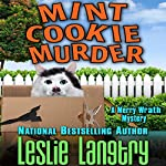 Mint Cookie Murder: Merry Wrath Mystery, Book 2 | Leslie Langtry