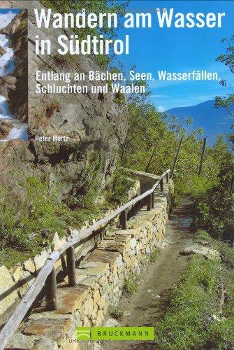 wandern-am-wasser-in-sdtirol-entlang-an-bchen-seen-wasserfllen-schluchten-und-waalen
