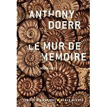 Le Mur de mémoire (French Edition)