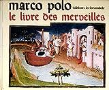 """Afficher """"Marco Polo le livre des merveilles"""""""