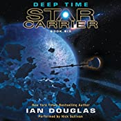 Deep Time: Star Carrier: Book Six | Ian Douglas