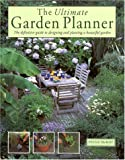 The Ultimate Garden Planner, Peter McHoy, 1859675778