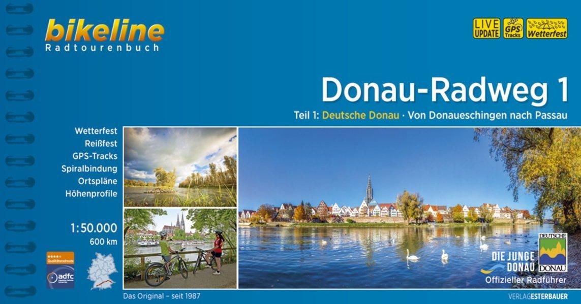 Download Donau - Radweg 1 Donaueschingen nach Passau 2014: BIKE.120 (German Edition) pdf epub