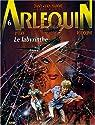 Arlequin, Tome 6 : Le labyrinthe par Rodolphe
