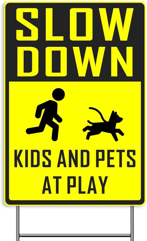 Slow Down Yard Sign, Kids Pets at Play Lawn Sign, 18x12Inch 2-Sided Print Outdoor Signage Weatherproof Corrugated Plastic Banner w/Metal H Ground Stake for Patio Garden, Bright Yellow, Non-Reflective