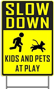 Slow Down Kids Pets at Play Lawn Sign, 18x12Inch 2-Sided Print Outdoor Signage Yard Sign, Bright Yellow, Non-Reflective, Weatherproof Corrugated Plastic Banner w/ Metal H Ground Stake for Patio Garden