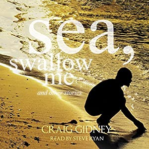 Sea, Swallow Me and Other Stories Audiobook