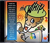 Whip by Isaacs, Bailey, Wales, Pinchers, Wicker Man, Roach, Thrillr U (1997-11-18)