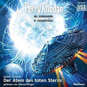 Der Atem des toten Sterns (Perry Rhodan NEO 153) Hörbuch