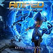 Amped: A Kid Sensation Companion Novel | Kevin Hardman