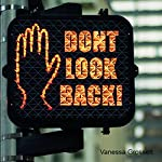 Don't Look Back!: The Harmful Consequences of Backsliding | Vanessa Grossett