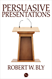 Persuasive Presentations (English Edition)