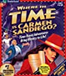 Where in Time is Carmen Sandiego?  [OLD VERSION]