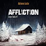 Affliction: Green Fields, Book 7 | Adrienne Lecter