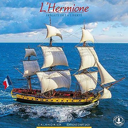 Calendario 2019 la Hermione fragata de la libertad - Buque ...