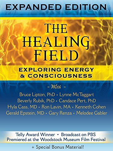 The Healing Field: Exploring Energy & Consciousness for sale  Delivered anywhere in USA