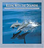 Riding with the Dolphins, Erich Hoyt, 0921820577