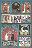 img - for The Death of King Arthur: The Immortal Legend (Penguin Classics Deluxe Edition) book / textbook / text book