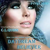 Daydream Believer: The Firsts, Book 10 | C. L. Quinn