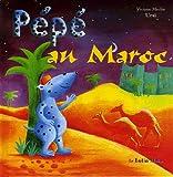 Image de Pepe au Maroc