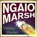 Vintage Murder Hörbuch von Ngaio Marsh Gesprochen von: James Saxon