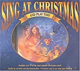 Sing At Christmas (& Play Too!), Hal Leonard Publishing Company, 0793516528